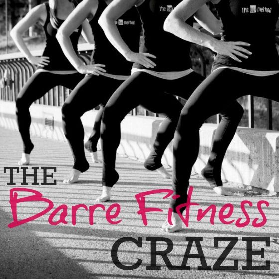 The Barre Fitness Craze