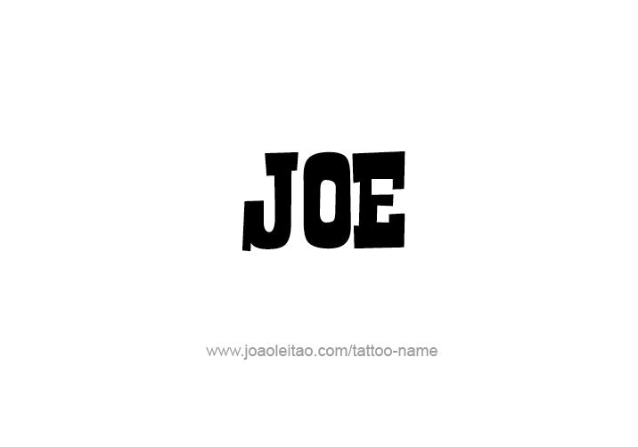 Joe Name Tattoo Designs Name Tattoo Designs Name Tattoo Name Tattoos