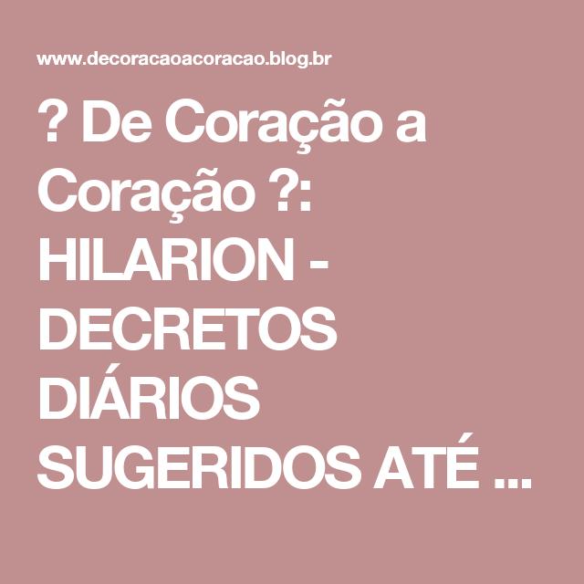 ♥ De Coração a Coração ♥: HILARION - DECRETOS DIÁRIOS SUGERIDOS ATÉ 2018