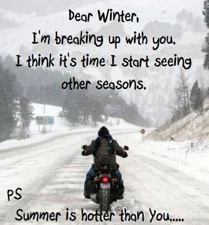 So Long Winter With Images Motorcycle Humor Biker
