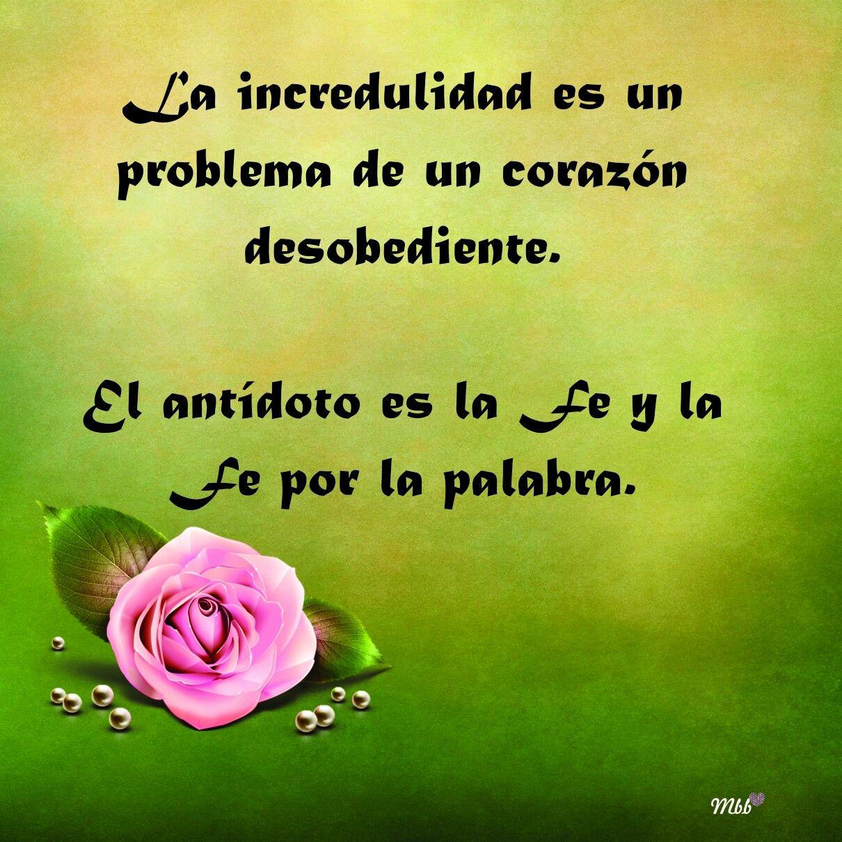 La incredulidad es un problema de un corazón desobediente.