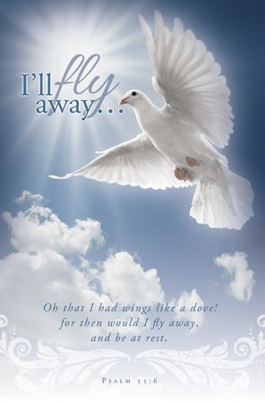 Funeral Bulletin Clip Art  Oh that I had wings like a dove for then would I fly away and be