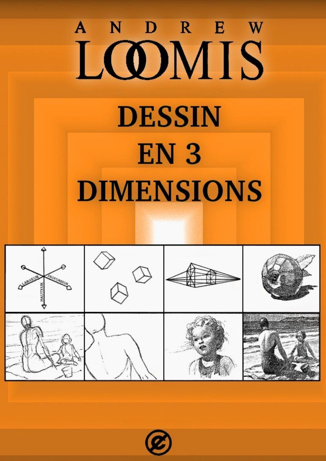 Andrew loomis dessin en 3 dimensions in 2020 andrew