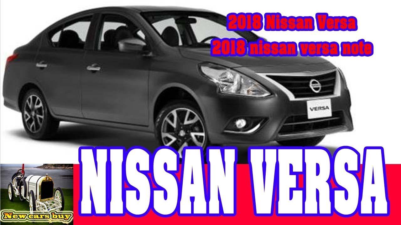 2018 Nissan Versa - 2018 nissan versa note - New cars buy🚗🚙🏎🚓🚔