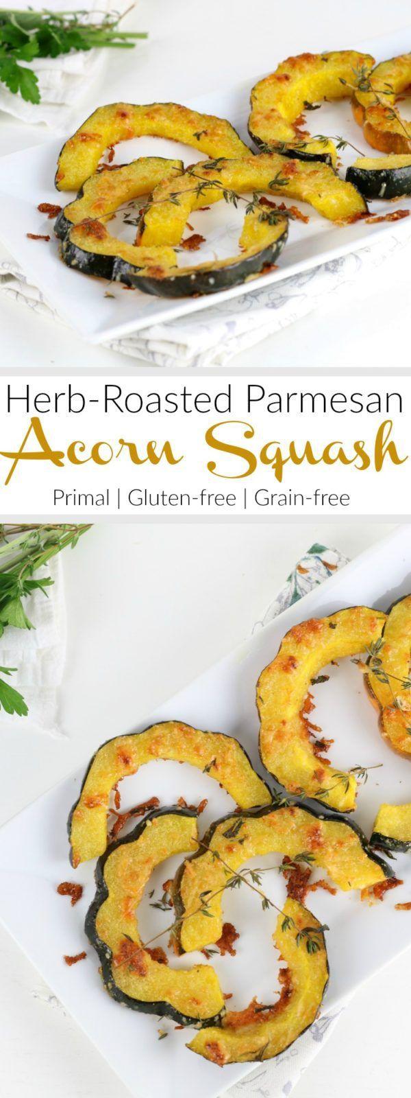 Herb Roasted Parmesan Acorn Squash Recipe Acorn Squash Recipes