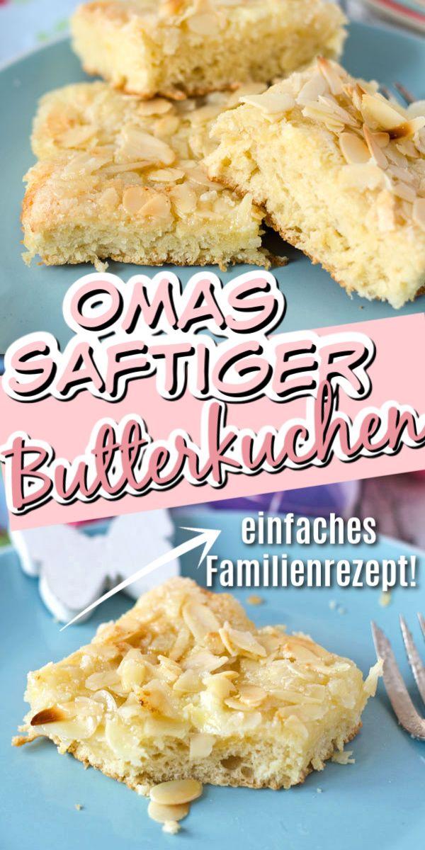 Super saftiger Butterkuchen nach Omas Rezept #süßesbacken