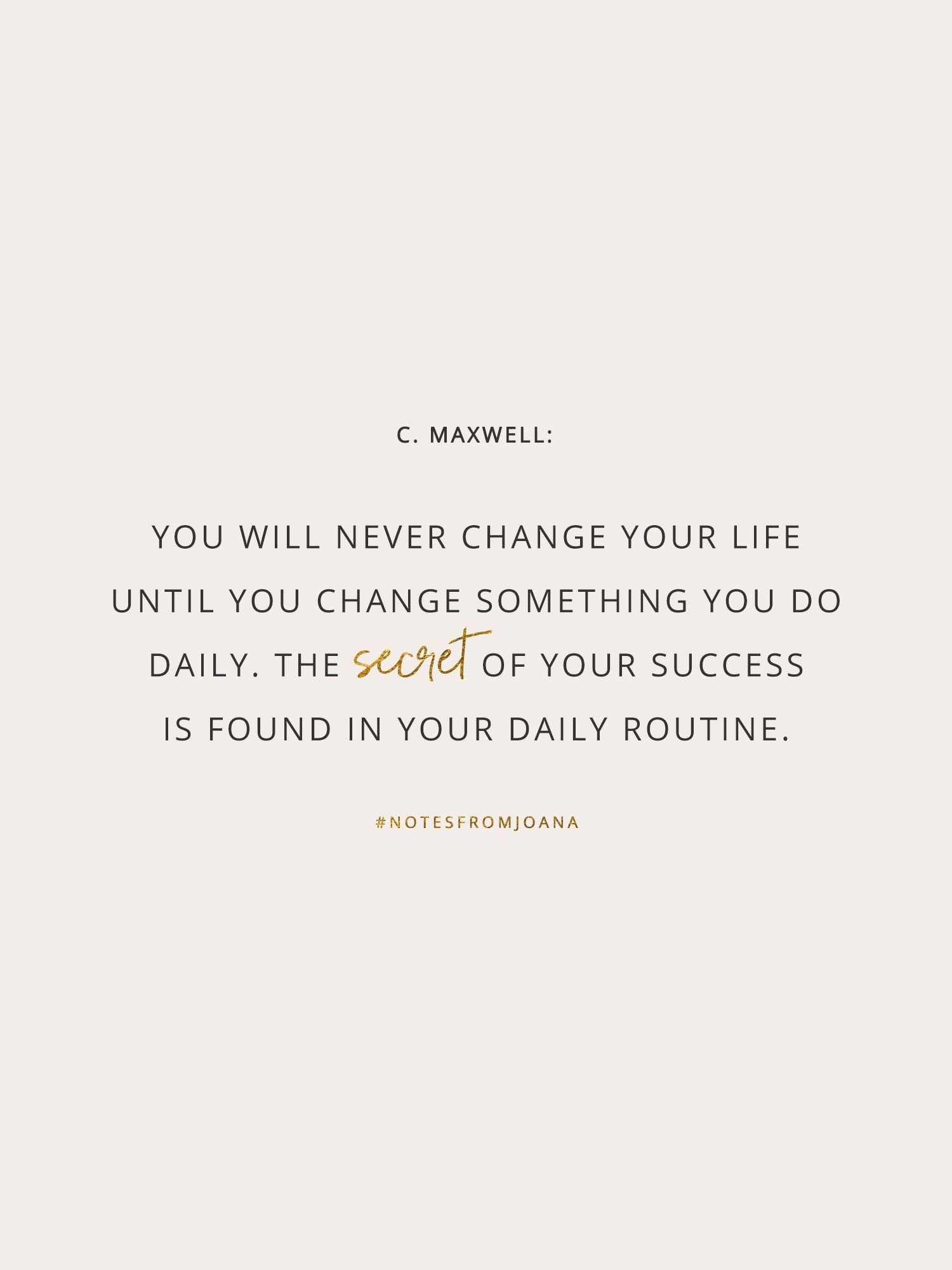 20 Inspirational Quotes To Help You Become Your Best Self You Will Never Change Your Life Until You Cha Best Self Quotes Doing Your Best Quotes Routine Quotes