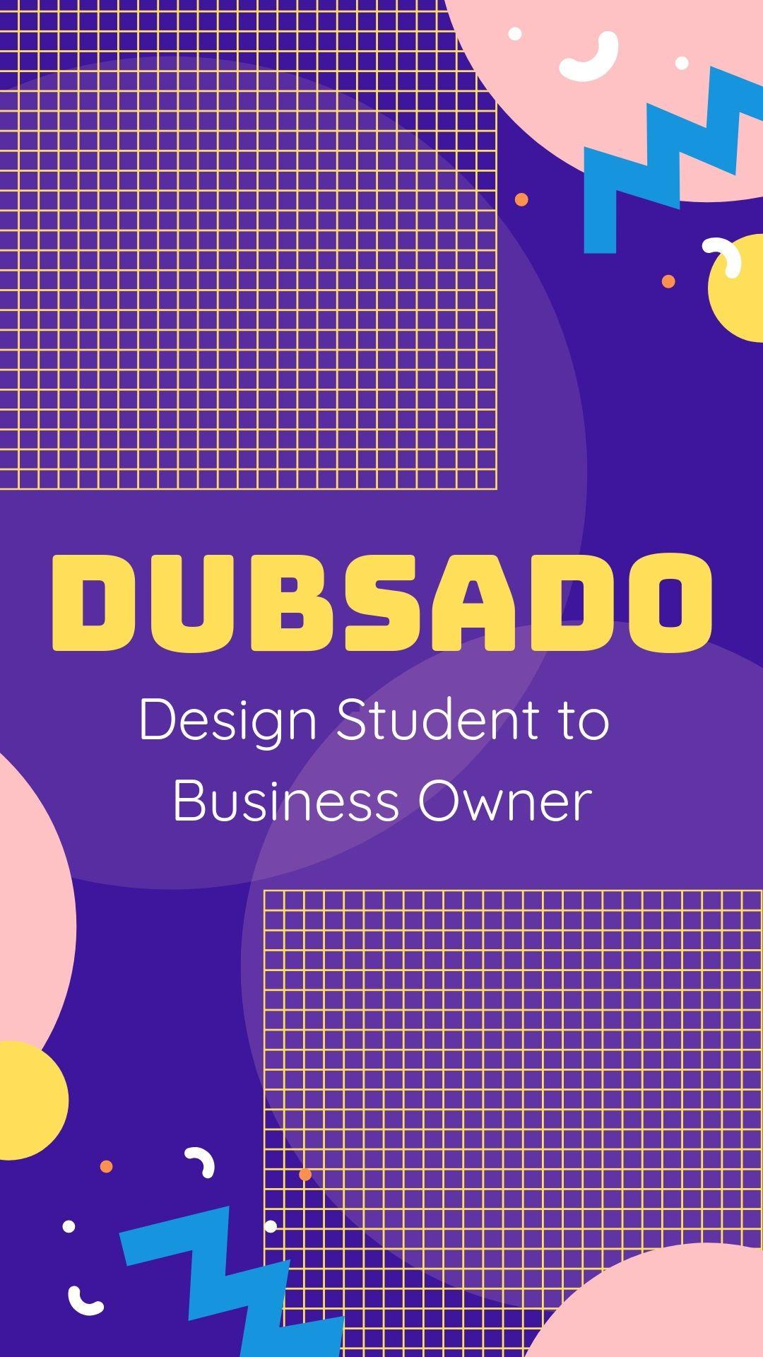 Dubsado Design Student to Business Owner Design