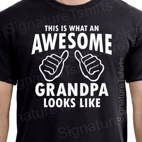 33cb77440 Fathers Day Gift Grandpa Shirt AWESOME GRANDPA tshirt t shirt New  Grandparent Granddad Grandfather G