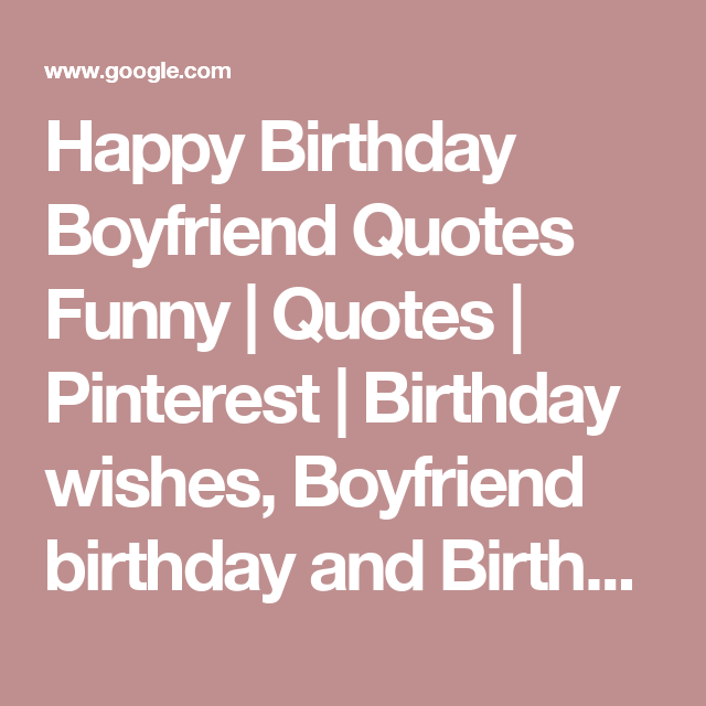 Happy Birthday Quotes For Boyfriend In Spanish: Happy Birthday Boyfriend Quotes Funny