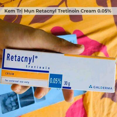 Kem Trị Mụn Retacnyl Tretinoin Cream 0 05 Galderma 30g 6 Trị Mụn Da Kho Chống Lao Hoa