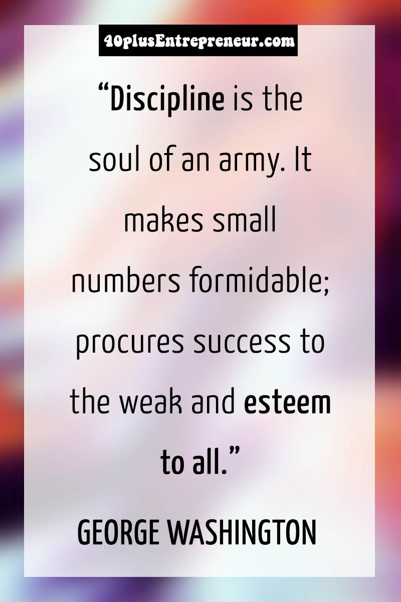 Top 10 Best Discipline Quotes Discipline Is The Soul Of An Army