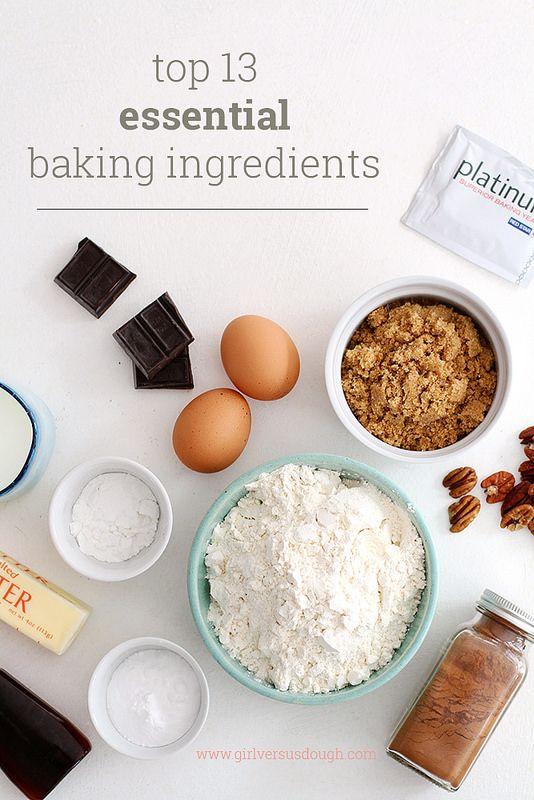 My Top 13 Essential Baking Ingredients Girl Versus Dough Baking Essentials Ingredients Baking Ingredients Baking Ingredients List