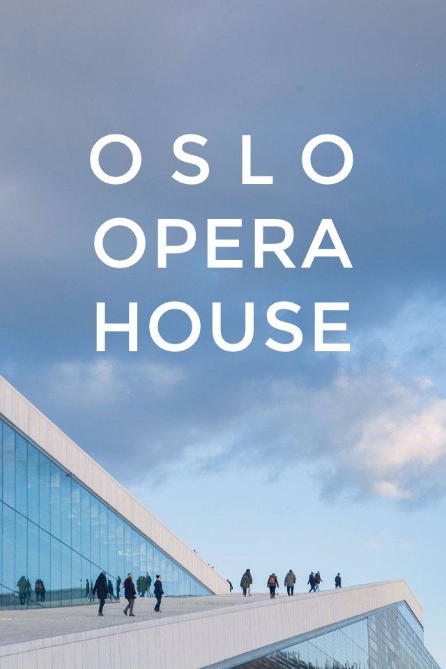 O S L O OPERA HOUSE OPERAHUSET The Oslo Opera House (Norwegian: Operahuset), home of The Norwegian National Opera and Ballet. I been wanting to visit this place for quite some time! This stunning architecture has lots of beautiful lines, shapes,