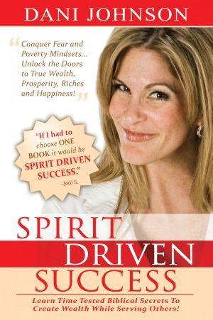 Spirit Driven Success Motivational Books Dani Johnson Books