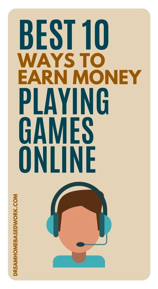 Best 10 Ways to Earn Money Playing Games Online in 2020 ...