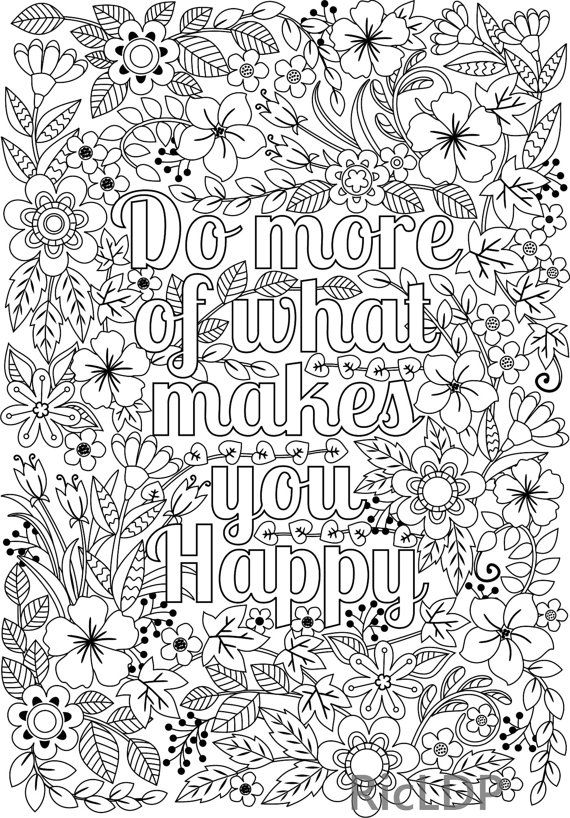 Colouring Pages For Adults With Quotes : Do more of what makes you happy flower design coloring