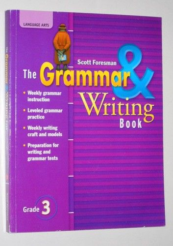 The Grammar Writing Book Grade 3 By Scott Foresman Reading