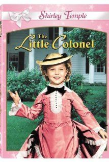 """""""The Little Colonel"""" (1935). After Southern belle Elizabeth Lloyd runs off to marry Yankee Jack Sherman, her father, a former Confederate colonel during the Civil War, vows to never speak to her again. This Shirley Temple movie may be best known for the amazing dance routine on the stairs, performed by Bill (Bojangles) Robinson and Shirley Temple."""