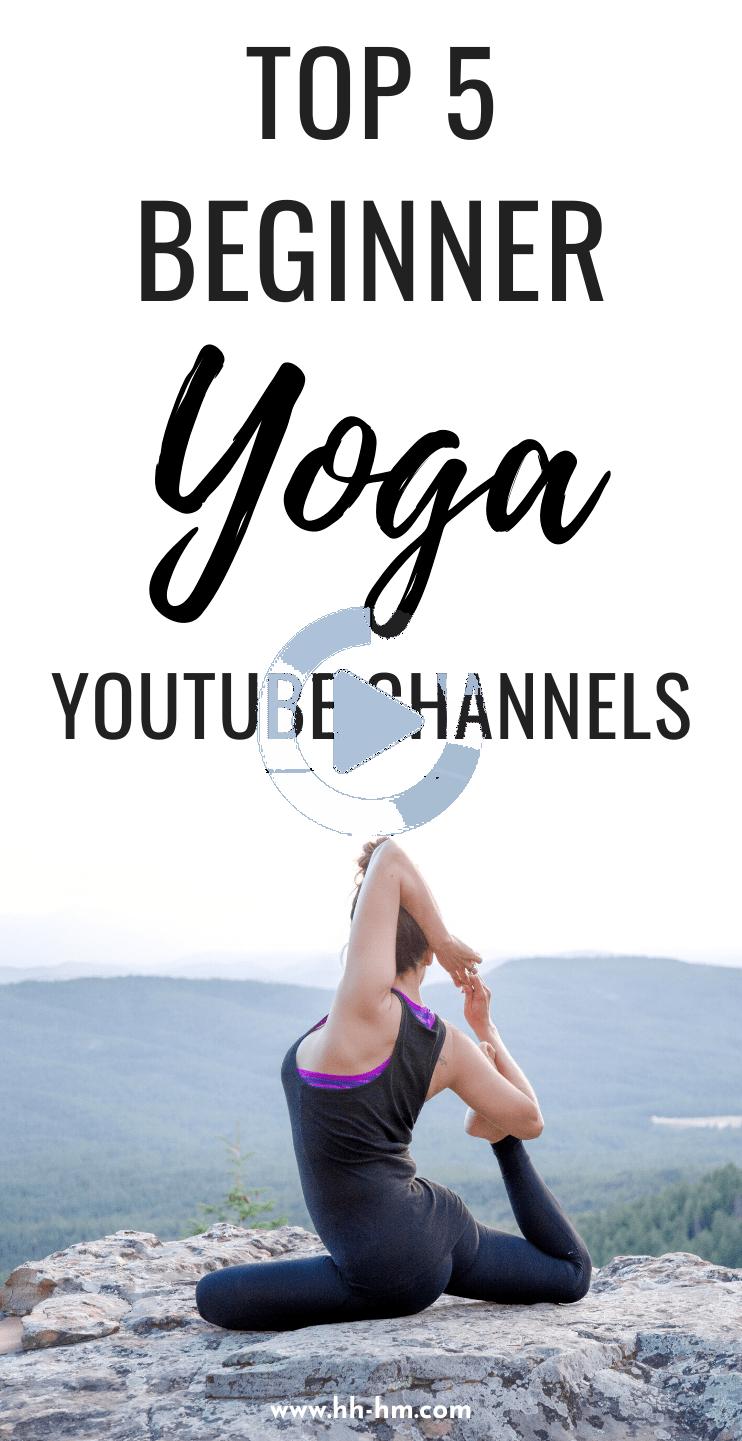 5 Best Yoga Youtube Channels For Beginners Yoga For Beginners Youtube Yoga Youtube Yoga For Beginners