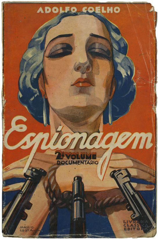 By Mário Costa, 1 9 3 3, Espionagem (2.ª volume), Adolfo Coelho, Livraria Clássica Editora.