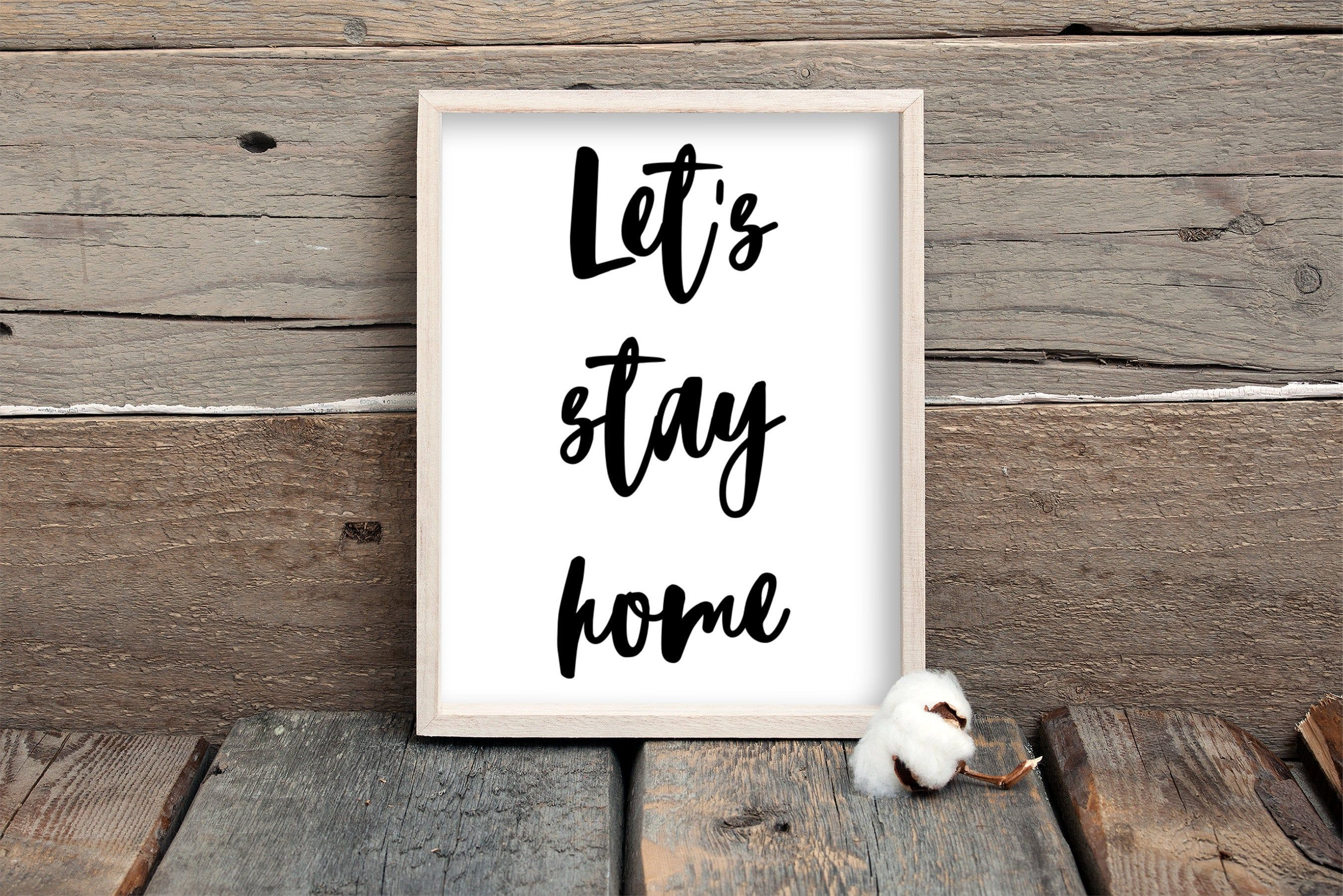 Lets Stay Home Sign For Above The Bed Sign Farmhouse