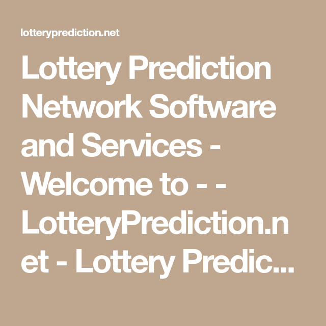 Lottery Prediction Network Software and Services - Welcome