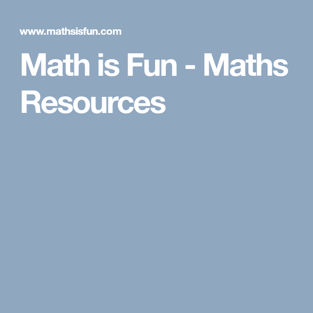 Math is Fun (ages 5-7, 7-11, 11-14). Easy to understand Maths ...