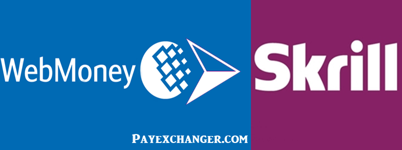 Exchange From WebMoney to Skrill
