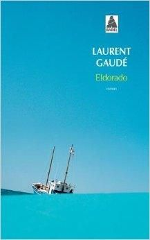 AUDIO LAURENT GAUDÉ TÉLÉCHARGER ELDORADO LECTURE