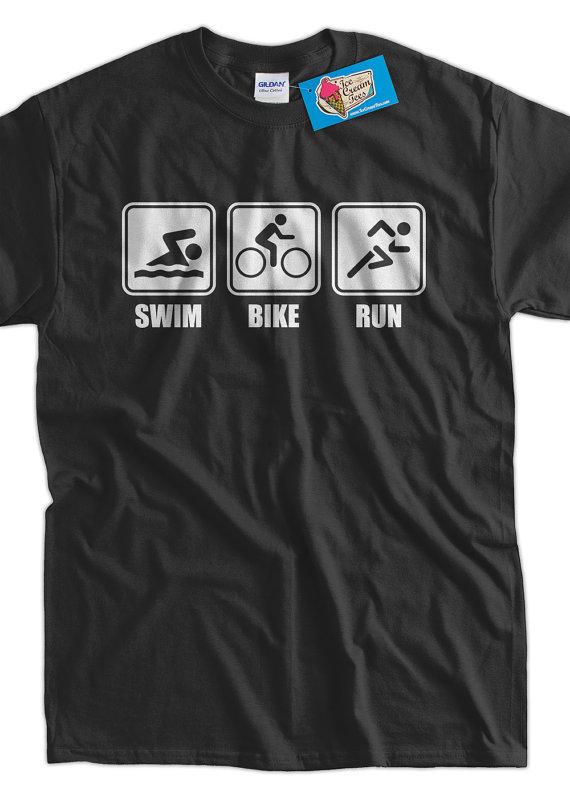 Funny Work Out t-shirt Athlete Triathlon T-shirt V1 Swim Bike Run T-shirt  Screen Printed T-Shirt Tee 7b2f412df64