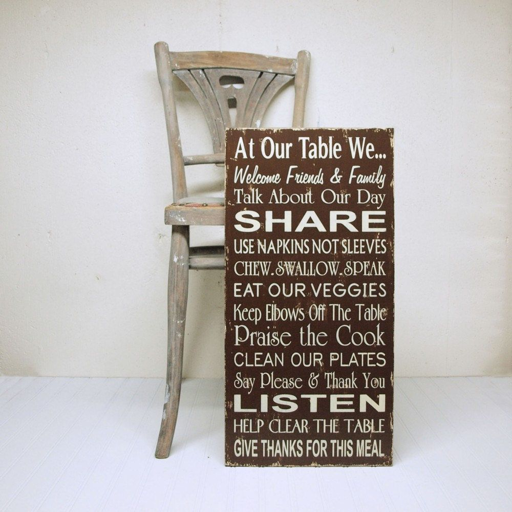 Family Rules Table Manners Kitchen Rules in Chocolate and Aqua. At Our Table We.... $85.00, via Etsy.