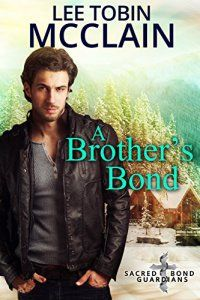 Country Mouse City Spouse Today's Free eBooks July 21st, 2016: A Brother's Bond by Lee Tobin McClain