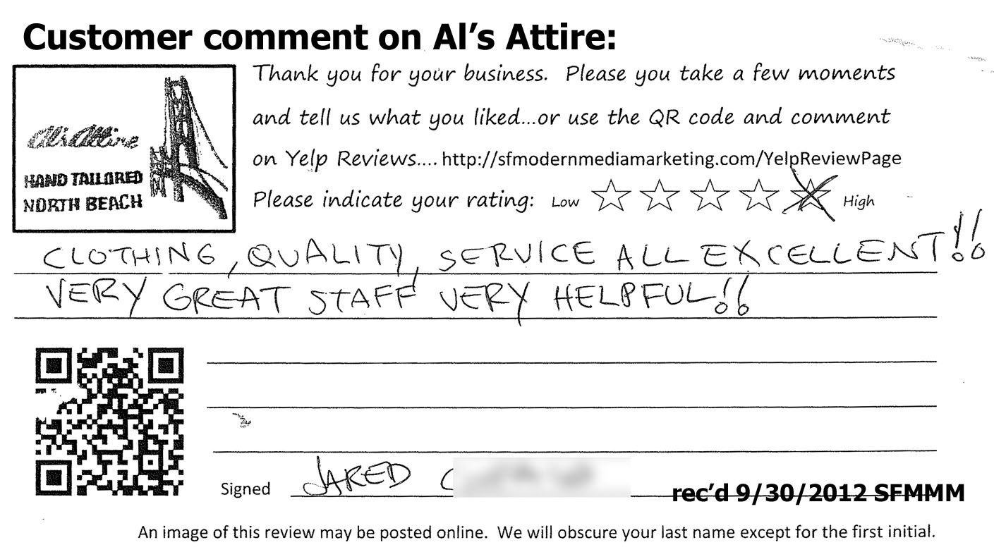 """CLOTHING, QUALITY, SERVICE ALL EXCELLENT !!  VERY GREAT [Al's Attire] STAFF  VERY HELPFUL !!""   Jared C.  recd 9/30/2012"