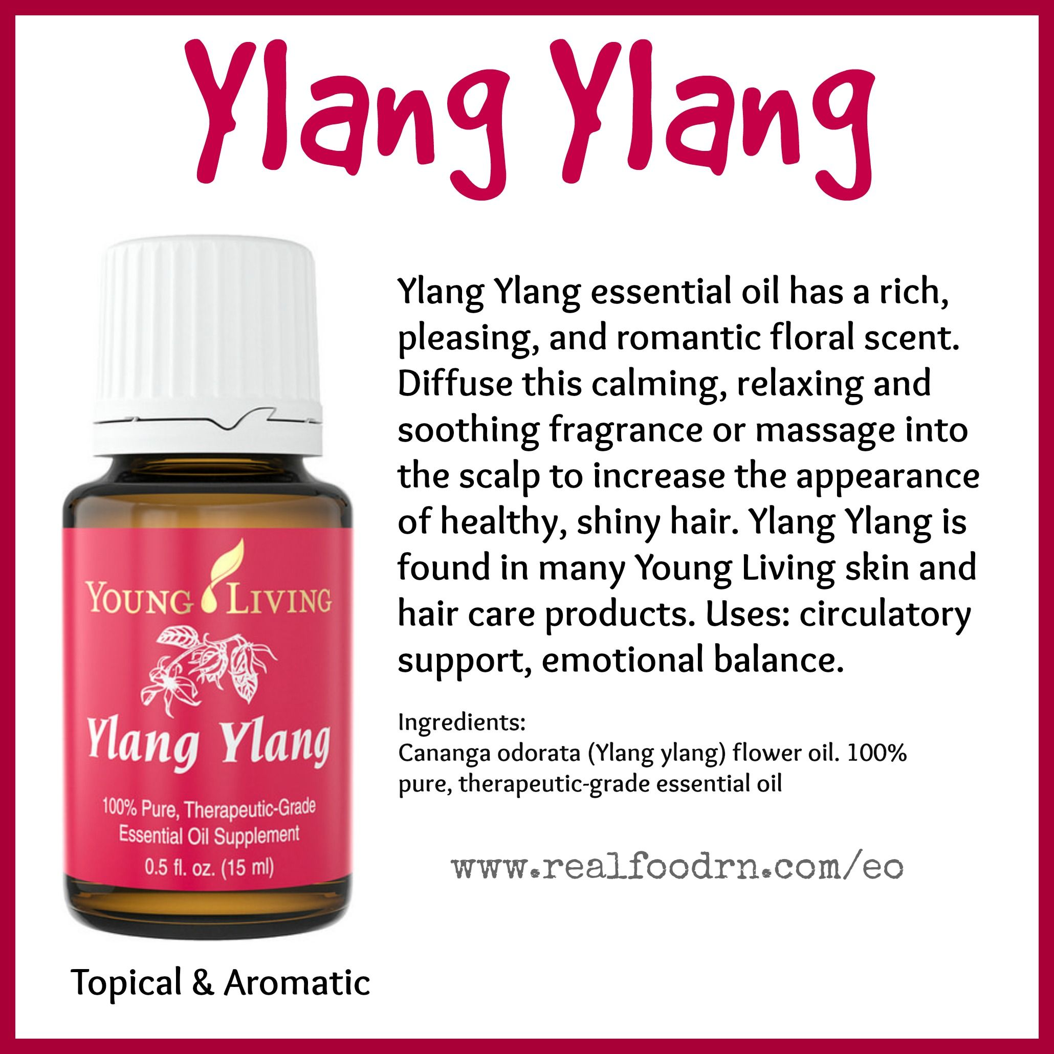 Ylang Ylang Essential Oil Real Food Rn Ylang Ylang Essential Oil Essential Oils My Essential Oils