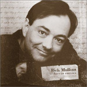 Rich Mullins On September 19 1997 Mullins And His Friend Were