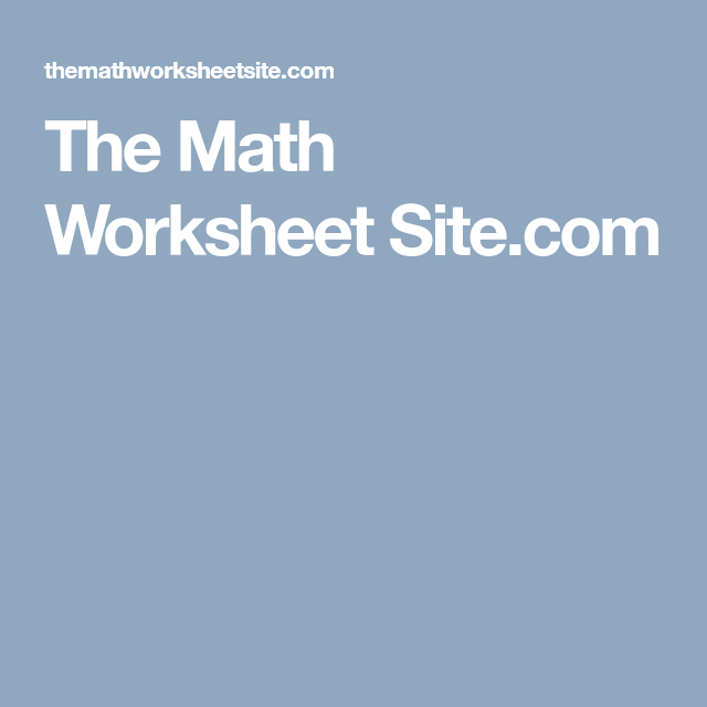 The Math Worksheet Site.com | Science Resources | Pinterest | Math ...