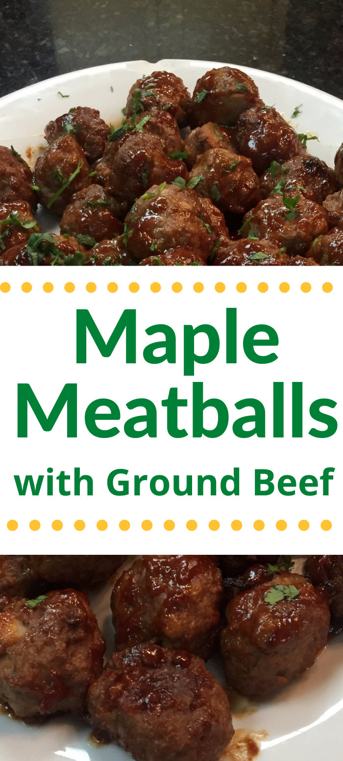Maple Meatballs Clover Meadows Beef Recipe In 2020 Ground Beef Recipes Beef Recipes For Dinner Ground Beef Recipes Easy