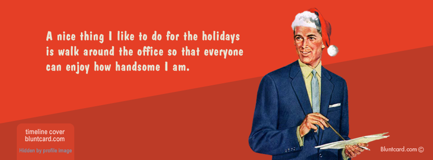 timeline cover  handsome around the office  christmas