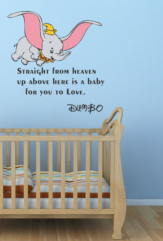 For The Disney Mural In The Nurserylove This Baby Stuff Dumbo Interesting Dumbo Quotes