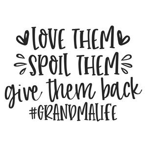 Download love them spoil them grandma life | Cricut, Silhouette ...
