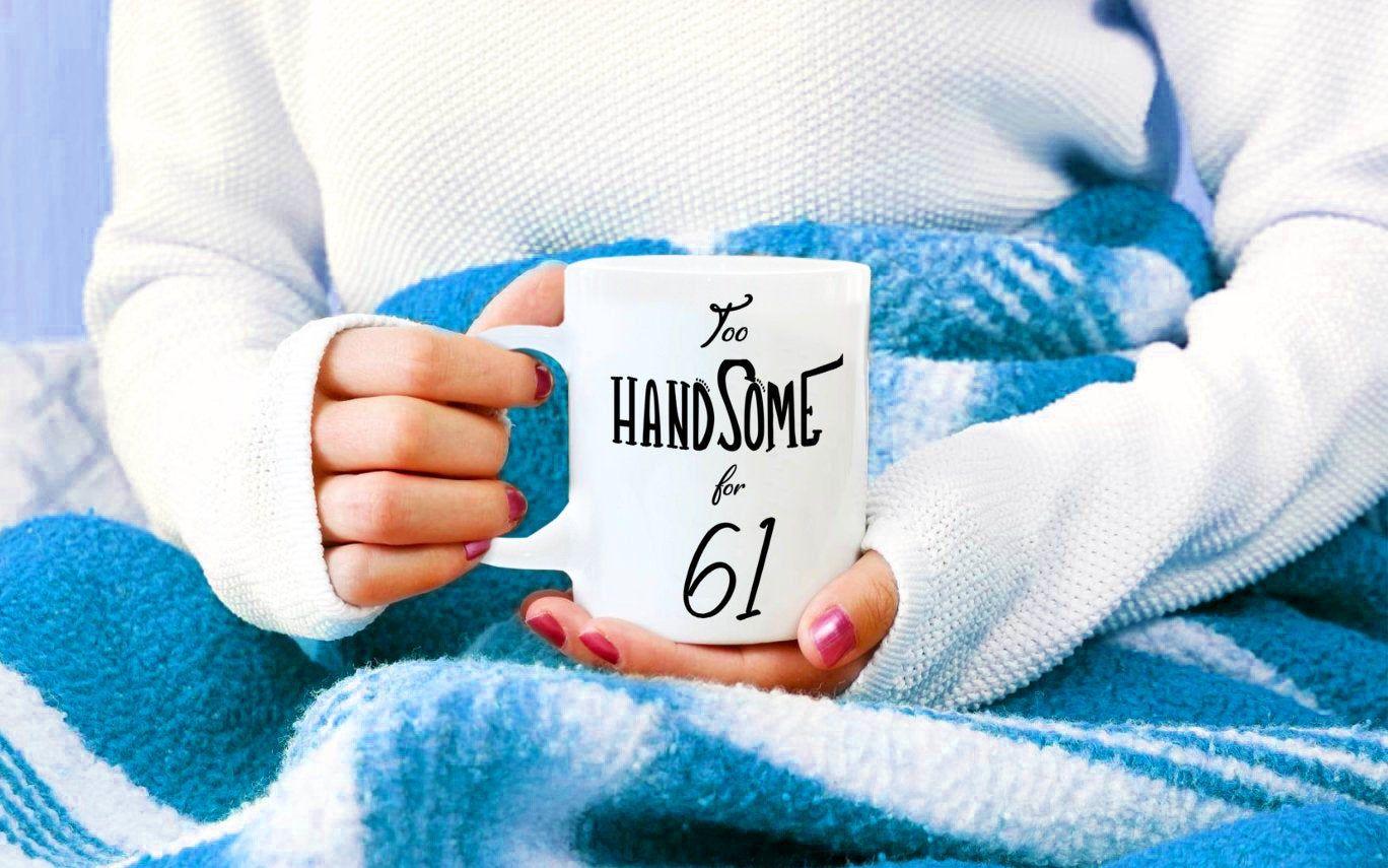 61st birthday gift for men 61st bday coffee mug for