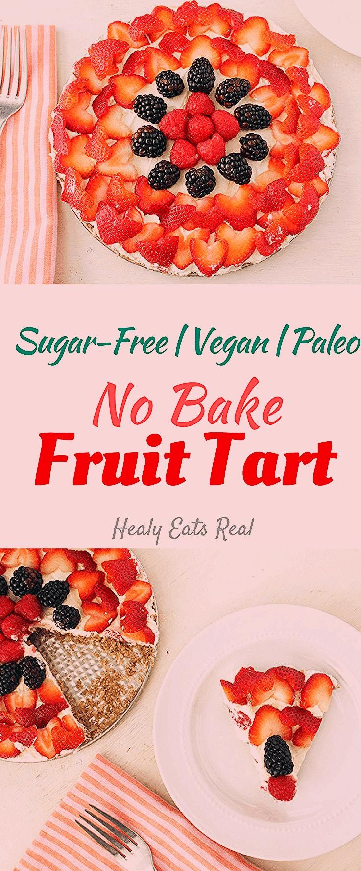 Photo of No Bake Fruit Tart Recipe (Sugar Free, Vegan & Paleo)