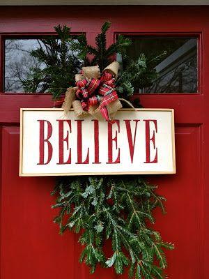 believe christmas sign for the front door