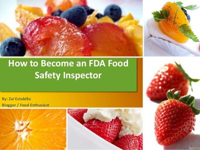 How To Become An Fda Food Safety Inspector By Zai Estabillo Via Http