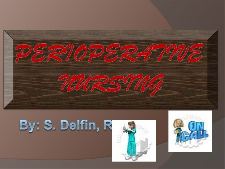 Perioperative Nursing   Upload Login Signup