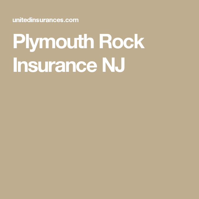 Plymouth Rock Insurance NJ #insurance #insurancecompany # ...