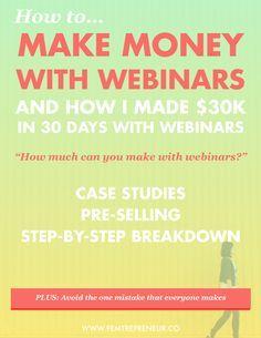 $30k in 30 Days: How do you make money with webinars? — FEMTREPRENEUR