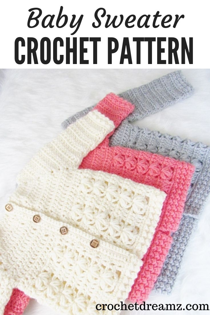 This crochet baby sweater includes 6 sizes from baby to Toddler. The pattern has an easy to work Raglan shaping and a textured body with floral stitches. #crochetbabysweater, #crochetbabycardigan, #crochetsweaterforbaby, #crochetcardiganforbaby