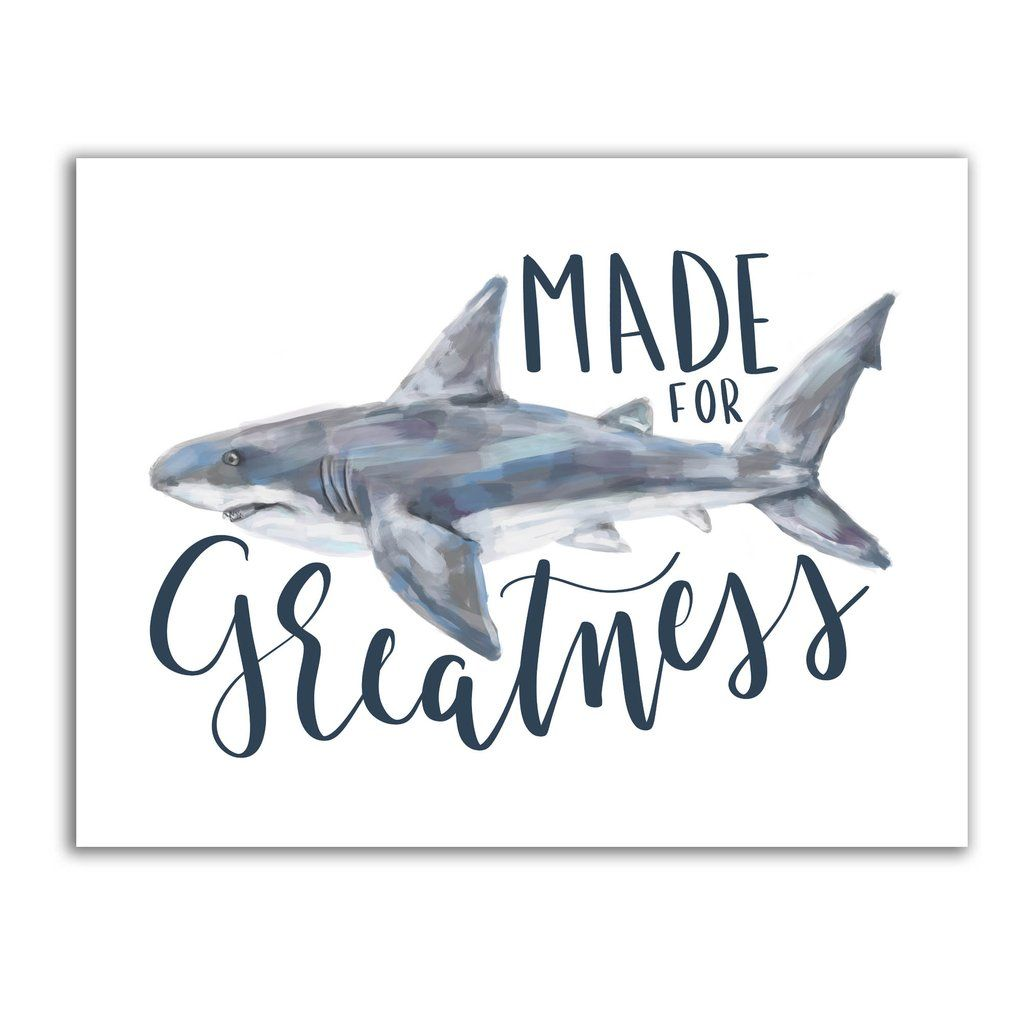 Made For Greatness Great White Shark Art Print Or Canvas In 2020 Shark Art Shark Painting Shark Room
